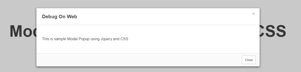 Modal Popup using Jquery and CSS